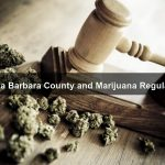 Marijuana Regulation in Santa Barbara